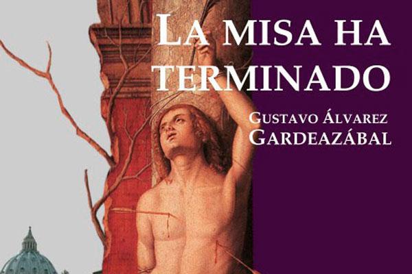 La misa ha terminado, el nuevo libro de Gardeazábal