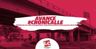 #Avance #Cronicalle   Habitantes de calle e inseguridad, el panorama diario de los puentes de la 26