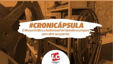 #Cronicápsula | El Museo Gráfico y Audiovisual del Quindío se prepara para abrir sus puertas