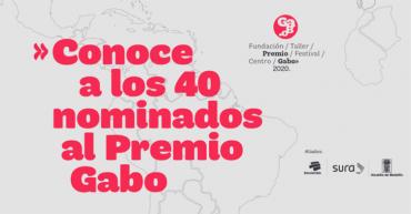 Premio Gabo nomina 40 trabajos de periodismo que destacan por su reportería
