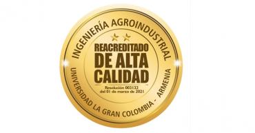 La Universidad La Gran Colombia obtuvo Reacreditación de Alta Calidad  para su programa de Ingeniería Agroindustrial