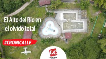 #Cronicalle | El Alto del Río en el olvido total