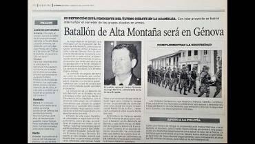 En 2003: Se creó el Batallón de Alta Montaña que vigila el Quindío
