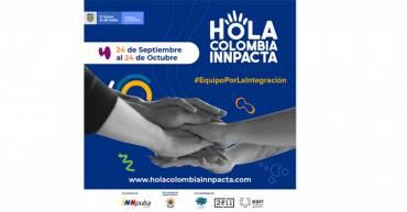 Finaliza la convocatoria a emprendimientos de Hola Colombia INNpacta